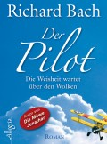 RICHARD BACH »Der Pilot«